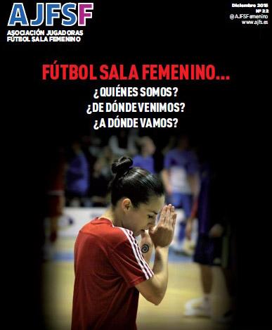 Pasado, Presente y ¿futuro? Revista oficial de Fútbol Sala Femenino