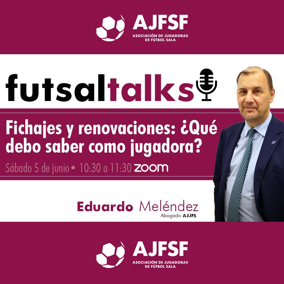 Celebrado el cuarto Futsal Talks, Fichajes y renovaciones, ¿Qué debo saber como jugadora?
